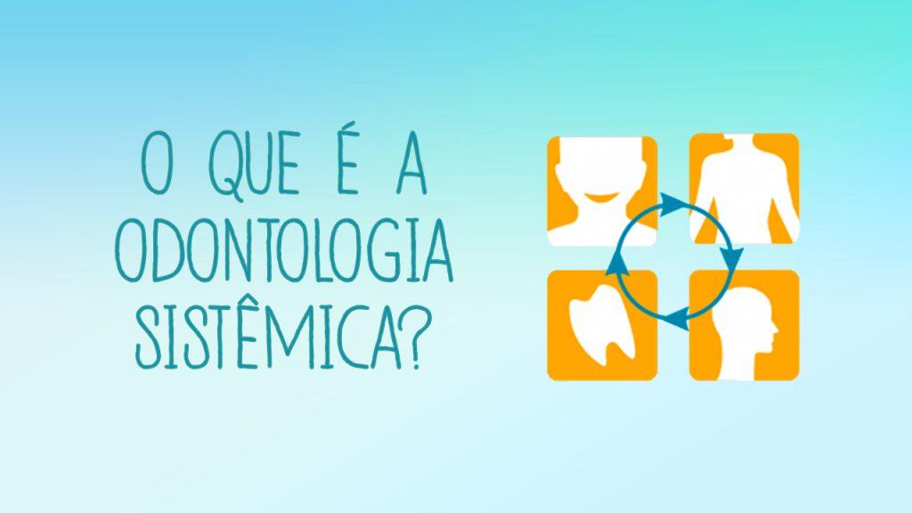 o-que-e-odontologia-sistemica